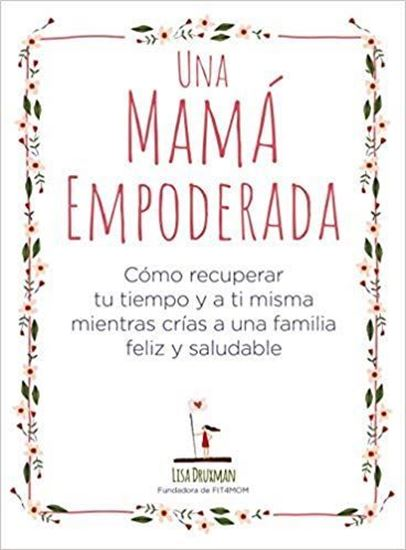 Imagen de UNA MAMA EMPODERADA