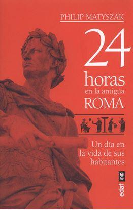 Imagen de 24 HORAS EN LA ANTIGUA ROMA