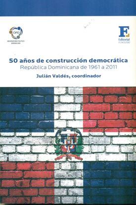 Imagen de 50 AÑOS DE CONSTRUCCION DEMOCRATICA