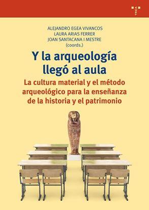 Imagen de Y LA ARQUEOLOGIA LLEGO AL AULA