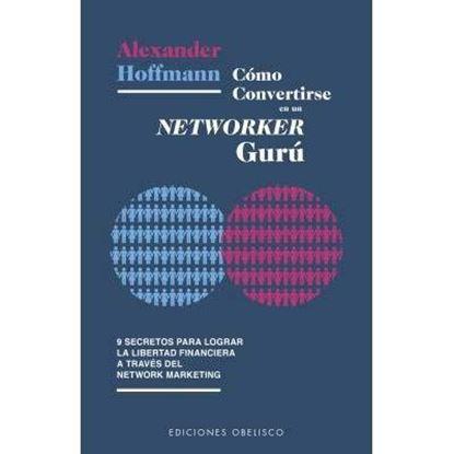 Imagen de COMO CONVERTIRSE EN UN NETWORKER GURU