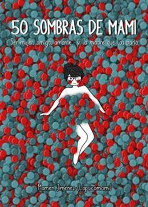 Imagen de 50 SOMBRAS DE MAMI