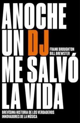 Imagen de ANOCHE UN DJ SALVO MI VIDA