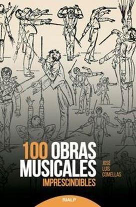 Imagen de 100 OBRAS MUSICALES IMPRESCINDIBLES