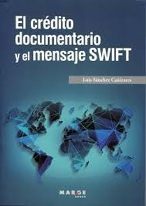 Imagen de EL CREDITO DOCUMENTARIO Y EL MENSAJE SWI