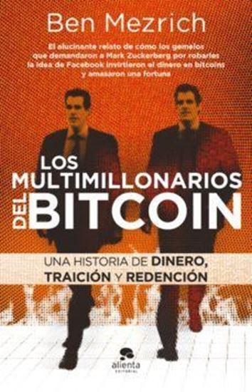 Imagen de LOS MULTIMILLONARIOS DEL BITCOIN