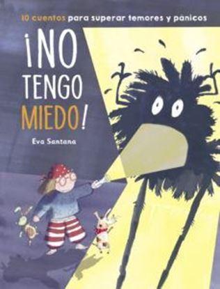 Imagen de ¡NO TENGO MIEDO! (ANTOLOGIA DE CUENTOS S