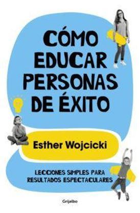 Imagen de COMO EDUCAR PERSONAS DE EXITO