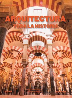 Imagen de ARQUITECTURA. TODA LA HISTORIA (2019)