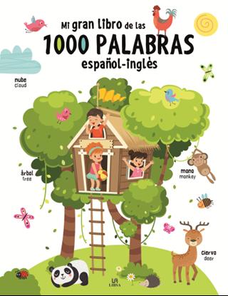 Imagen de MI GRAN LIBRO DE LAS 1.000 PALABRAS ESP.