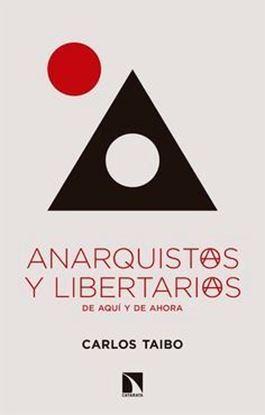 Imagen de ANARQUISTAS Y LIBERTARIOS