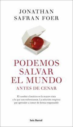 Imagen de PODEMOS SALVAR EL MUNDO ANTES DE CENAR